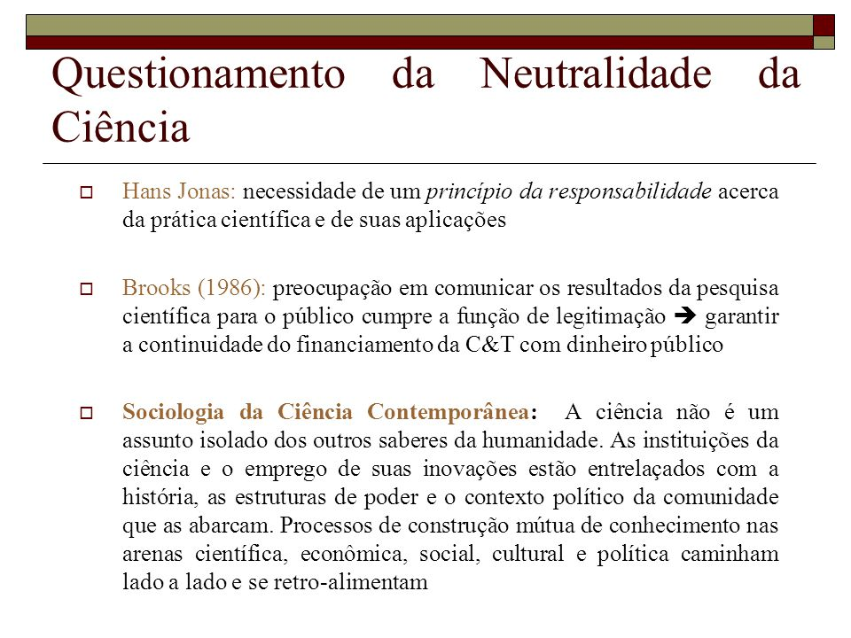 Questionamento da Neutralidade da Ciência