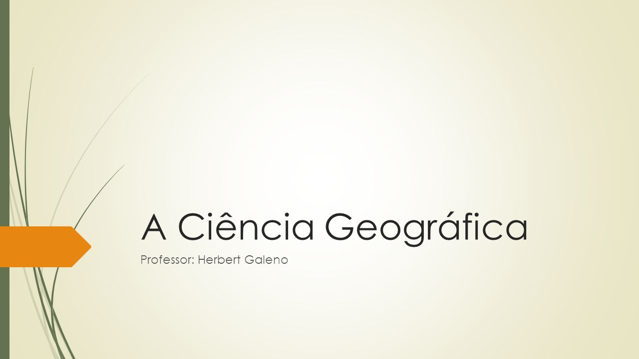 Professor: Herbert Galeno