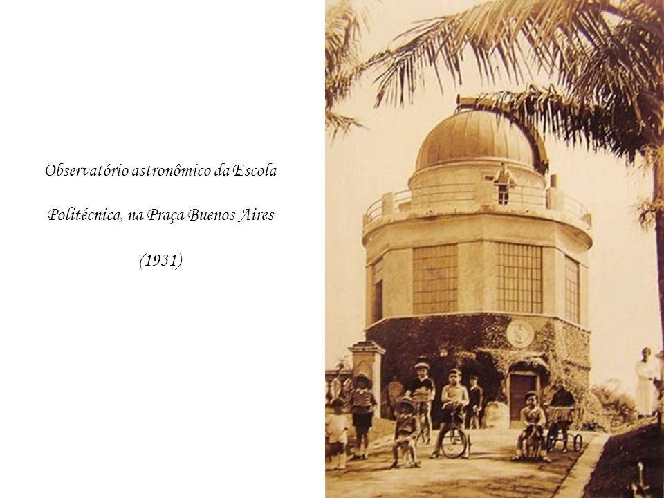 Observatório astronômico da Escola Politécnica, na Praça Buenos Aires (1931)