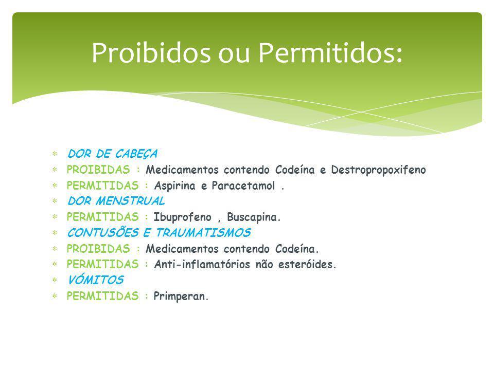 Proibidos ou Permitidos:
