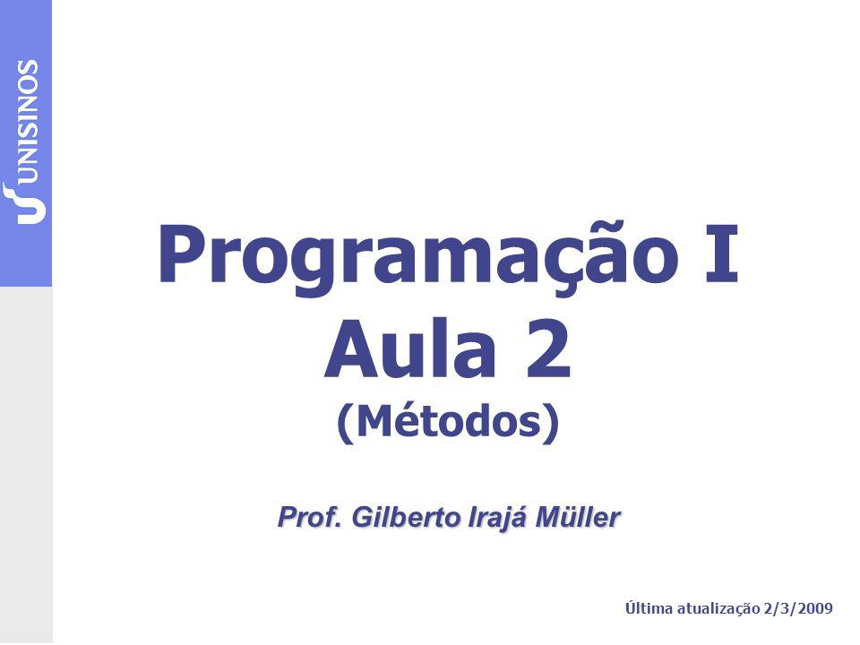 Programação I Aula 2 (Métodos)
