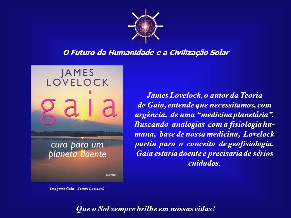 ☼ James Lovelock, o autor da Teoria