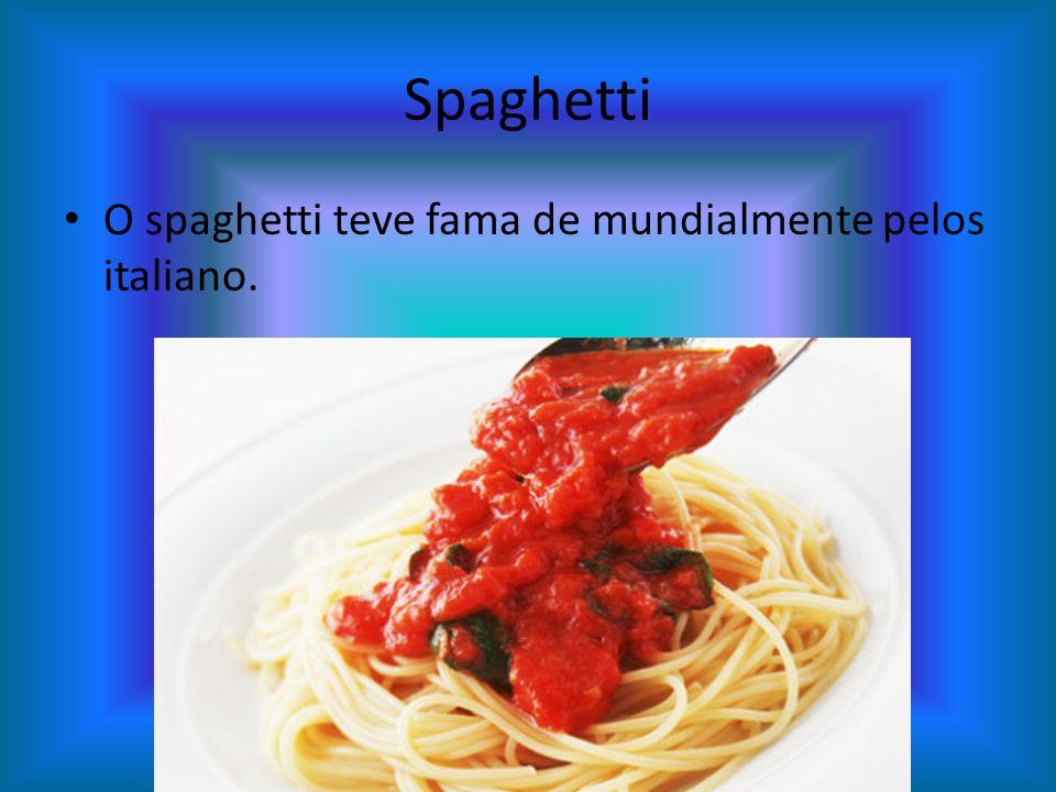 Spaghetti O spaghetti teve fama de mundialmente pelos italiano.