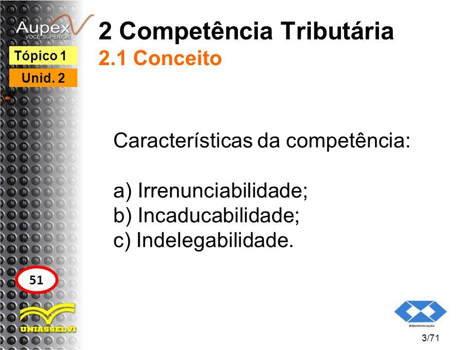 2 Competência Tributária 2.1 Conceito