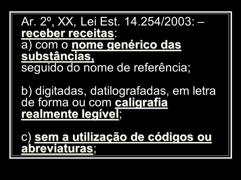 Ar. 2º, XX, Lei Est.