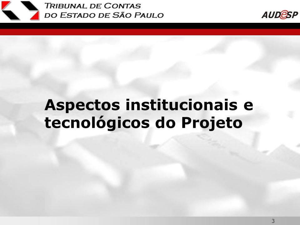 Aspectos institucionais e tecnológicos do Projeto