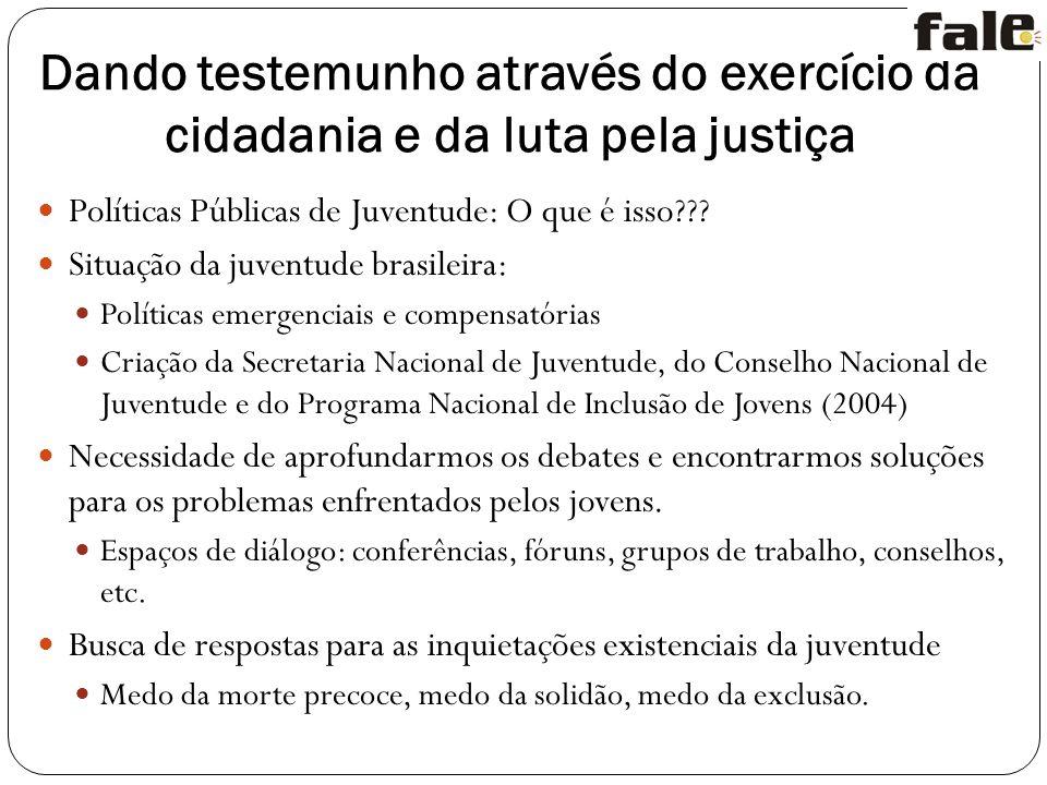 Dando testemunho através do exercício da cidadania e da luta pela justiça