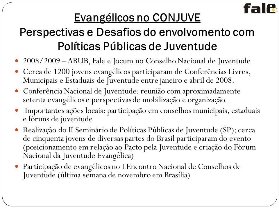 Evangélicos no CONJUVE Perspectivas e Desafios do envolvomento com Políticas Públicas de Juventude
