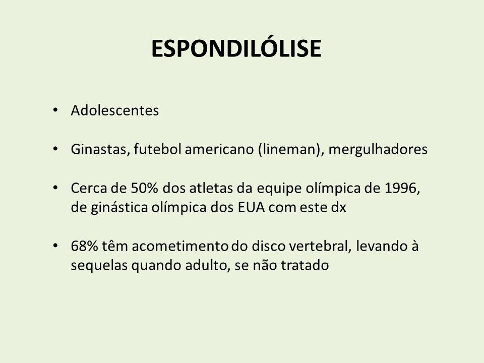 ESPONDILÓLISE Adolescentes