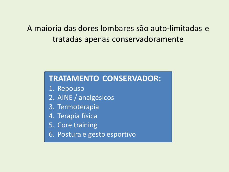TRATAMENTO CONSERVADOR: