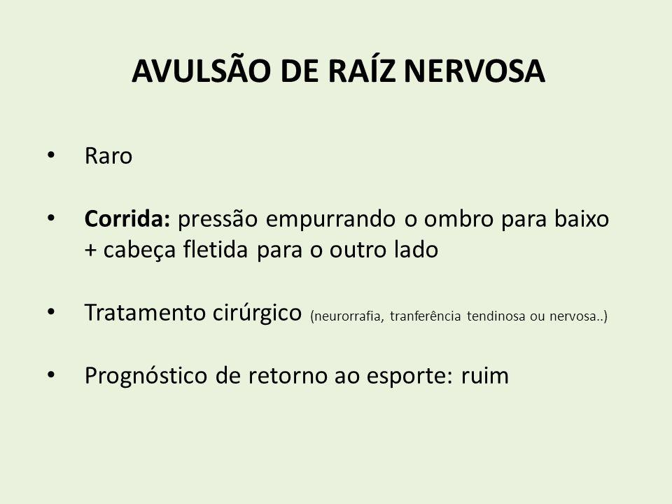 AVULSÃO DE RAÍZ NERVOSA
