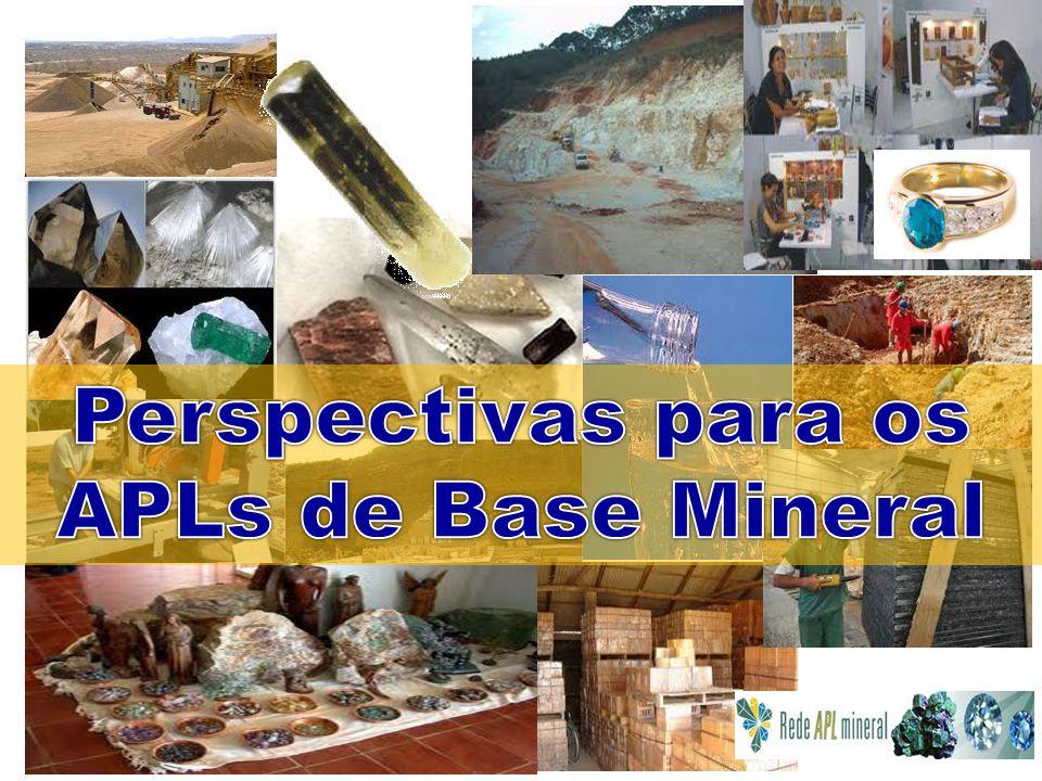 Perspectivas para os APLs de Base Mineral