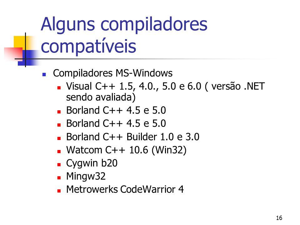 Alguns compiladores compatíveis