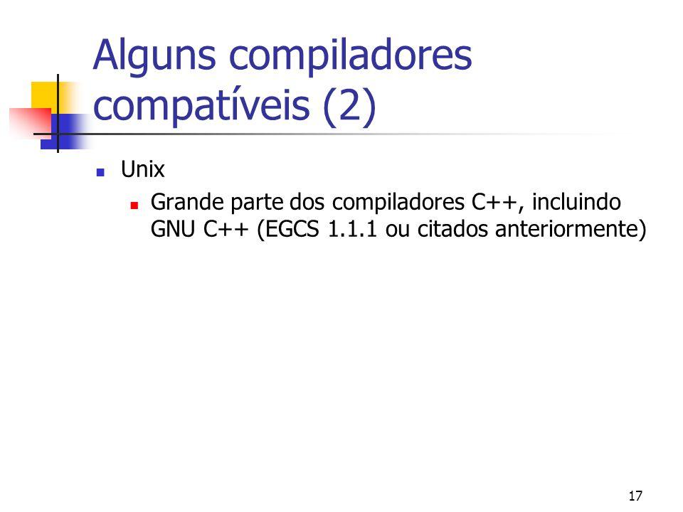 Alguns compiladores compatíveis (2)