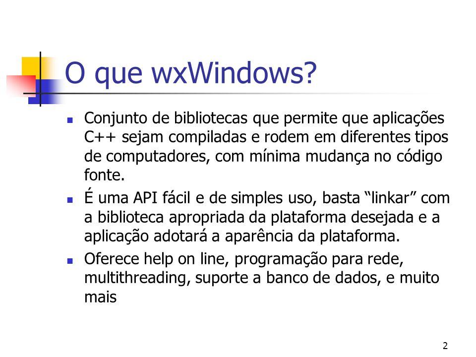 O que wxWindows