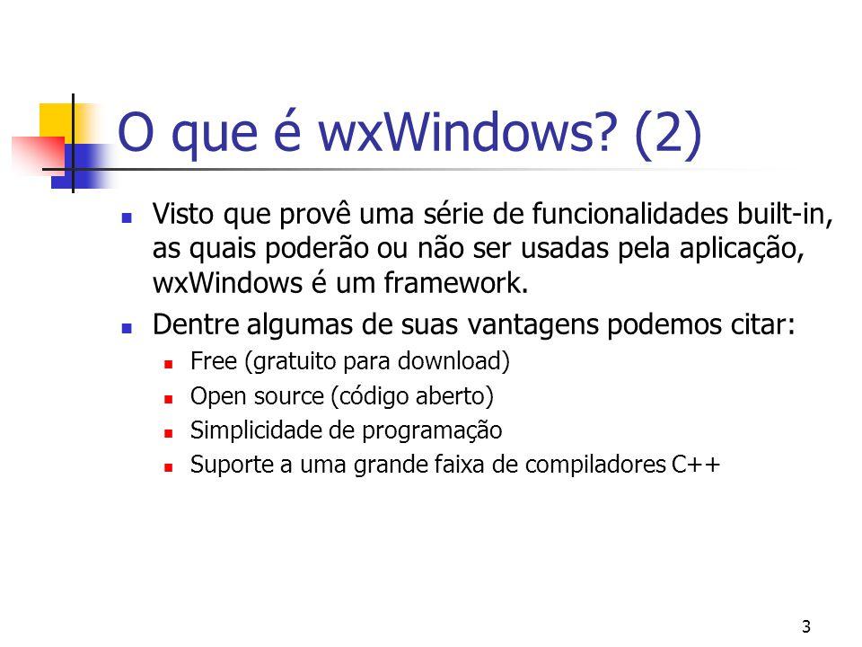 O que é wxWindows (2)