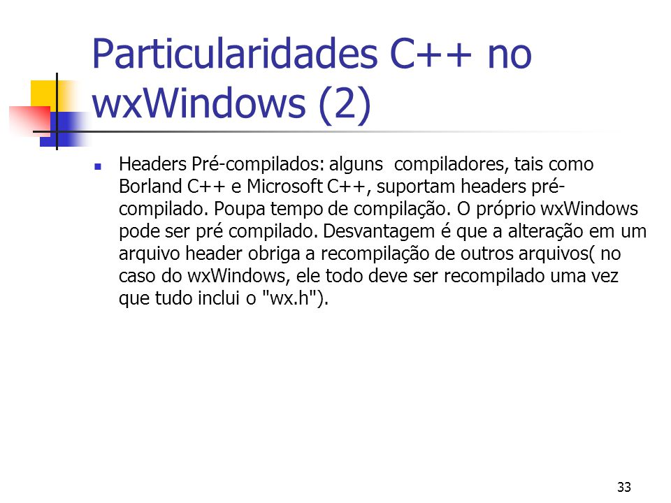 Particularidades C++ no wxWindows (2)
