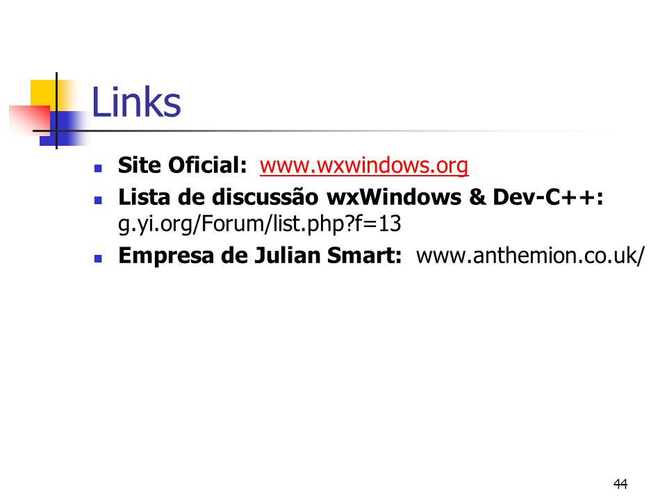 Links Site Oficial: www.wxwindows.org