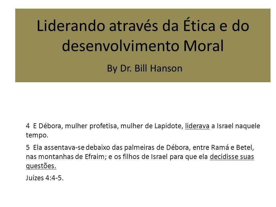 Liderando através da Ética e do desenvolvimento Moral By Dr