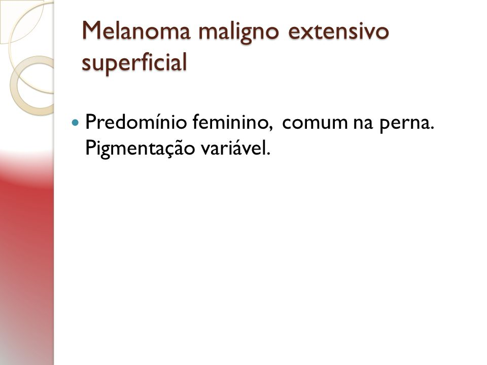 Melanoma maligno extensivo superficial
