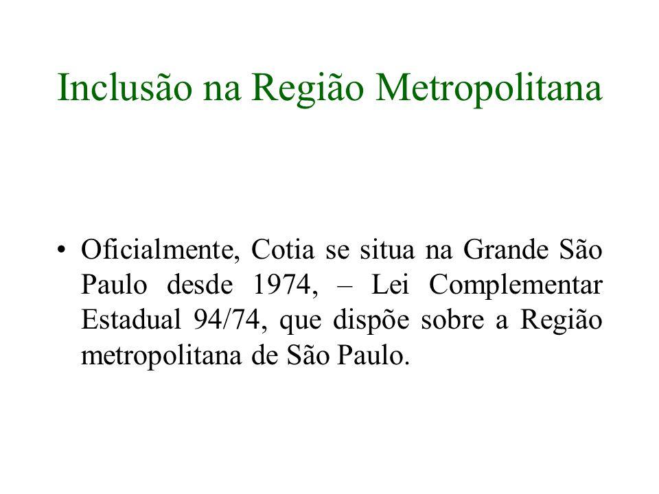 Inclusão na Região Metropolitana