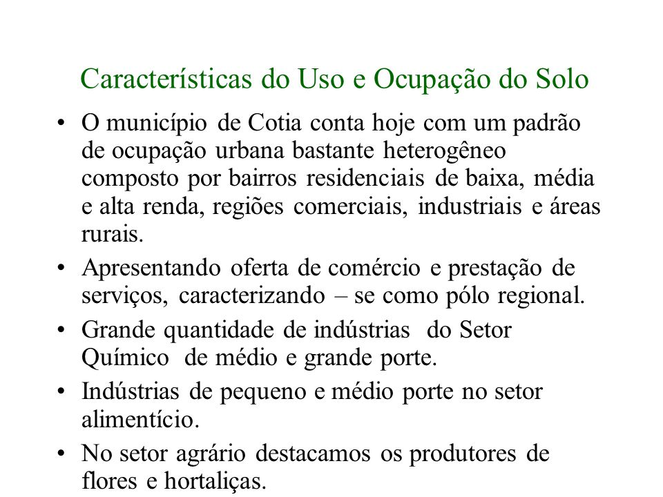 Características do Uso e Ocupação do Solo