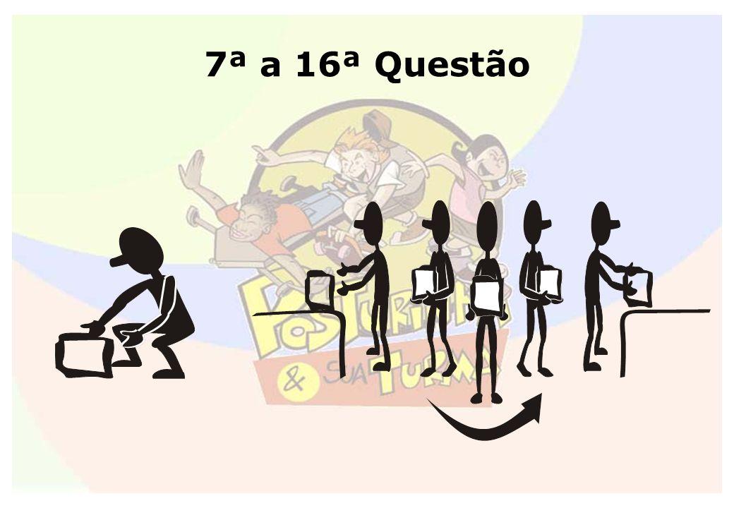 7ª a 16ª Questão