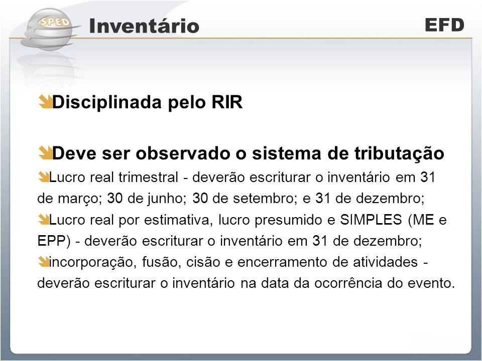 Inventário EFD Disciplinada pelo RIR