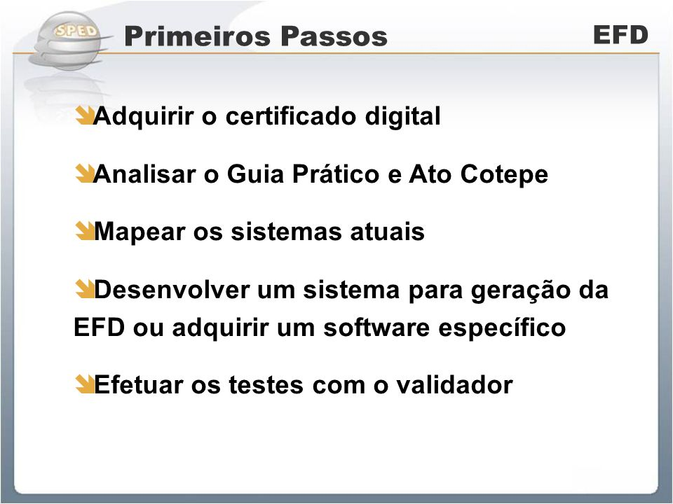 Primeiros Passos EFD Adquirir o certificado digital