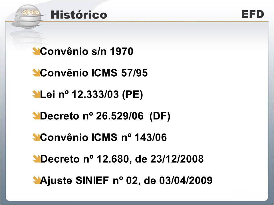 Histórico EFD Convênio s/n 1970 Convênio ICMS 57/95