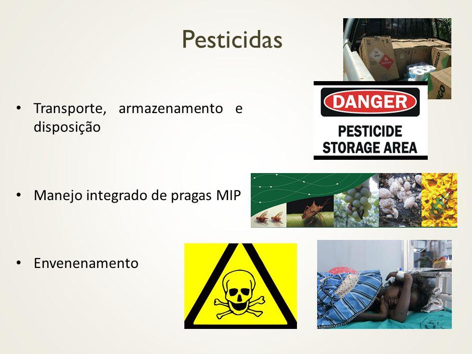 Pesticidas Transporte, armazenamento e disposição