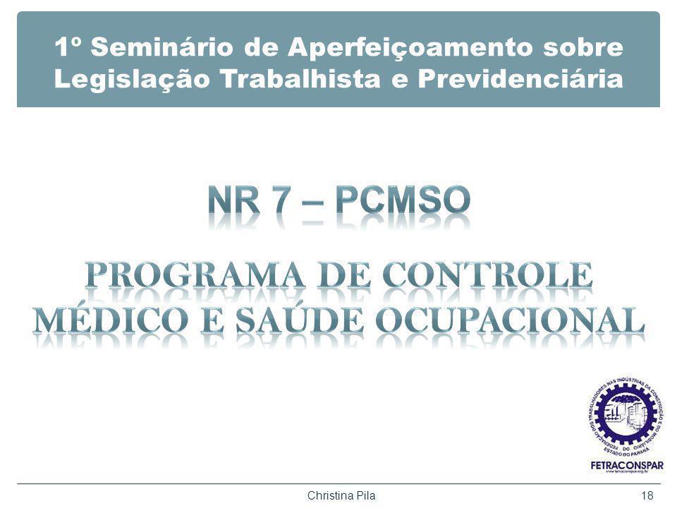 NR 7 – PCMSO PROGRAMA DE CONTROLE MÉDICO E SAÚDE OCUPACIONAL