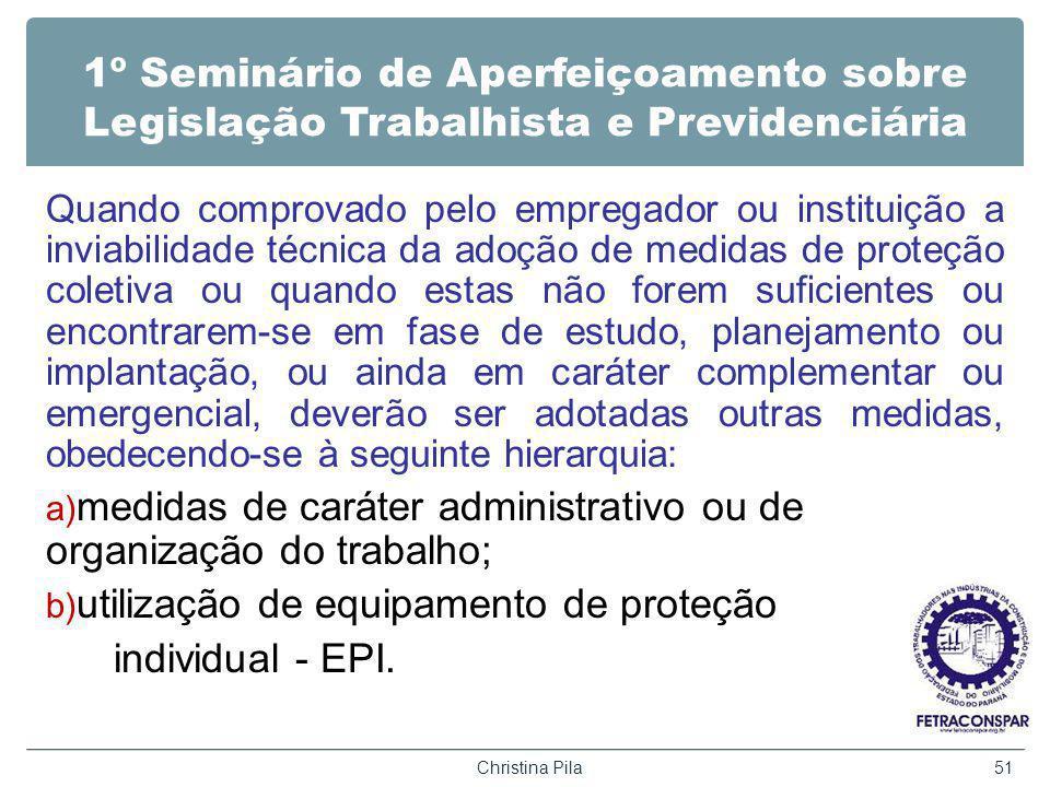 medidas de caráter administrativo ou de organização do trabalho;