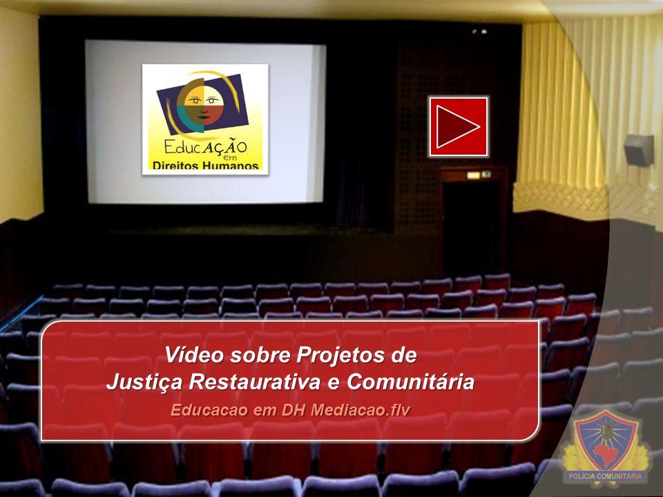 Vídeo sobre Projetos de Justiça Restaurativa e Comunitária