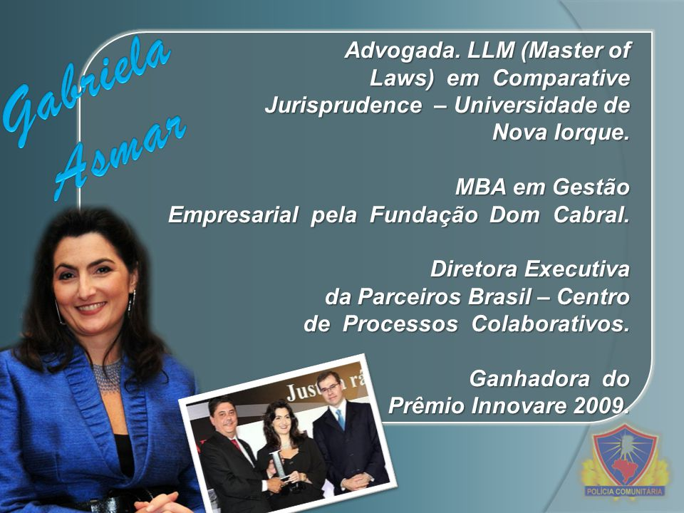 Gabriela Asmar Advogada. LLM (Master of