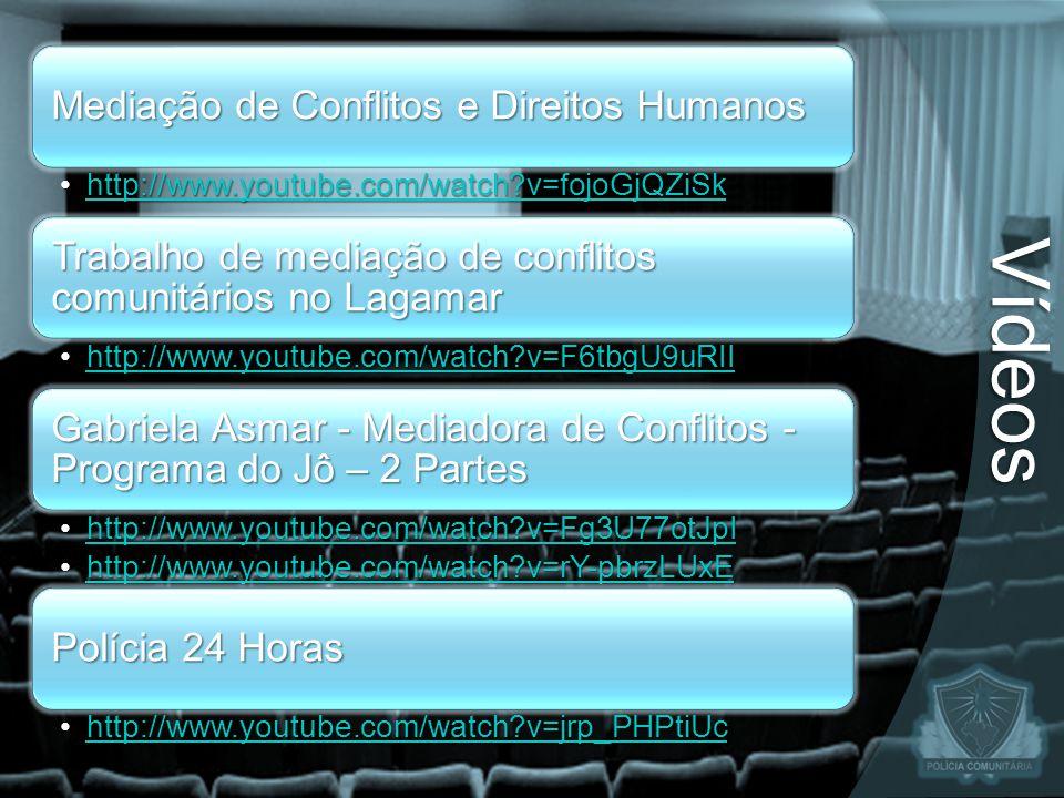 Vídeos Mediação de Conflitos e Direitos Humanos