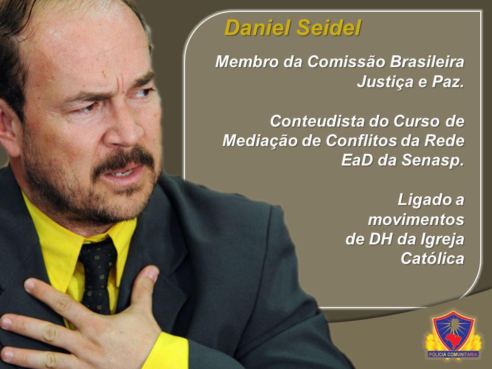 Daniel Seidel Membro da Comissão Brasileira Justiça e Paz.