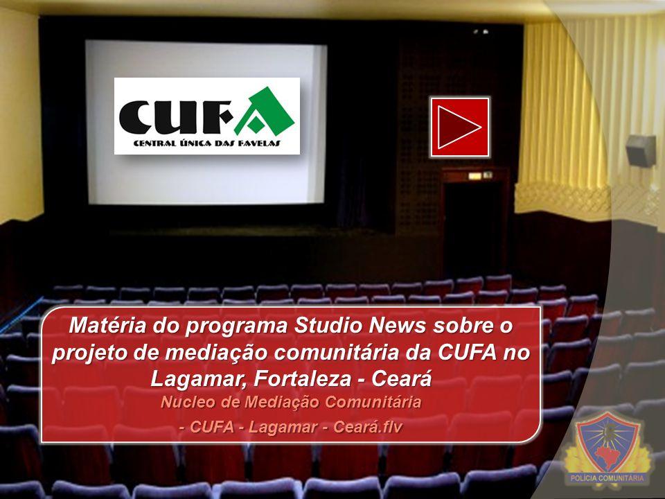 Nucleo de Mediação Comunitária - CUFA - Lagamar - Ceará.flv