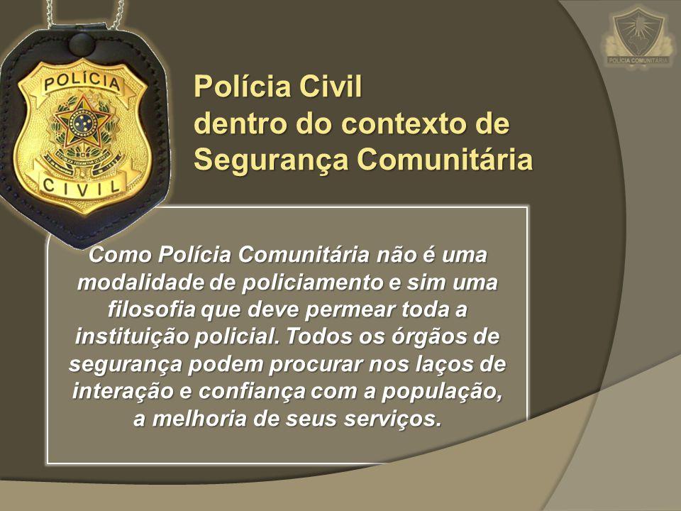 Polícia Civil dentro do contexto de Segurança Comunitária