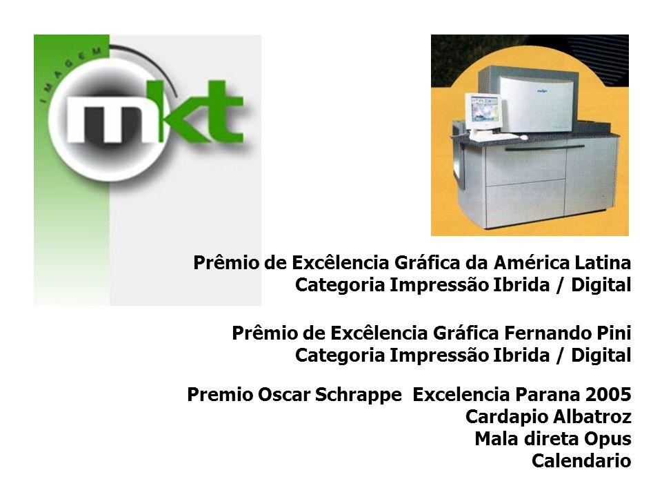Prêmio de Excêlencia Gráfica da América Latina Categoria Impressão Ibrida / Digital