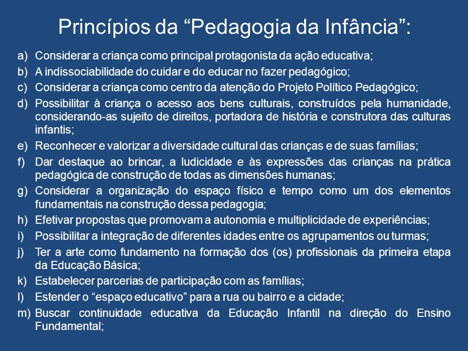 Princípios da Pedagogia da Infância :