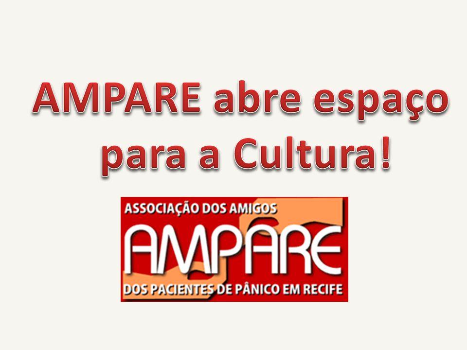 AMPARE abre espaço para a Cultura!