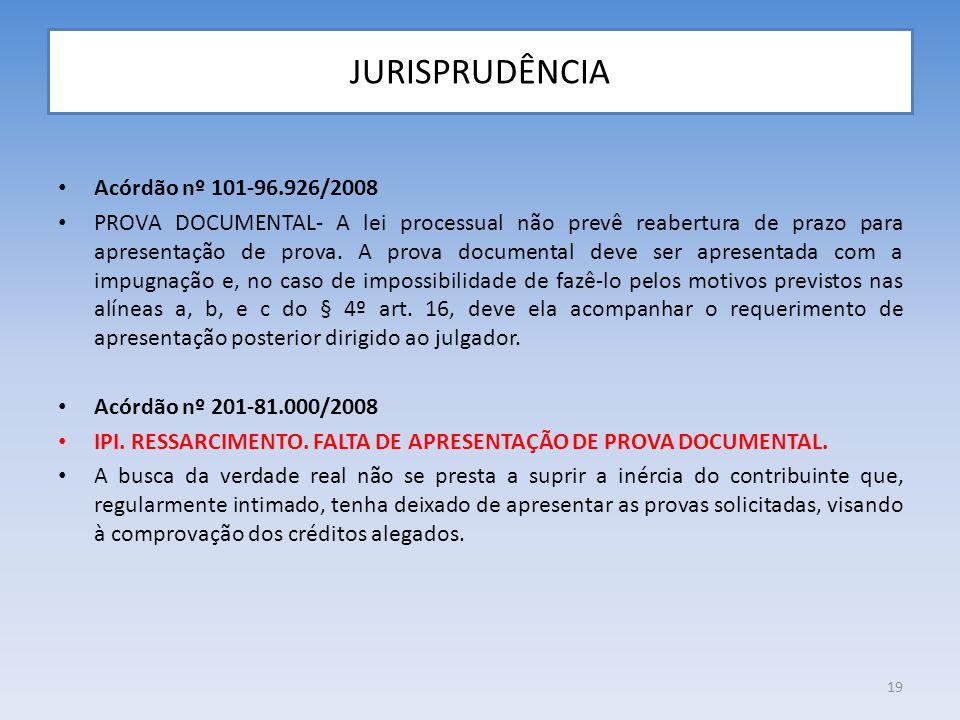 JURISPRUDÊNCIA Acórdão nº 101-96.926/2008