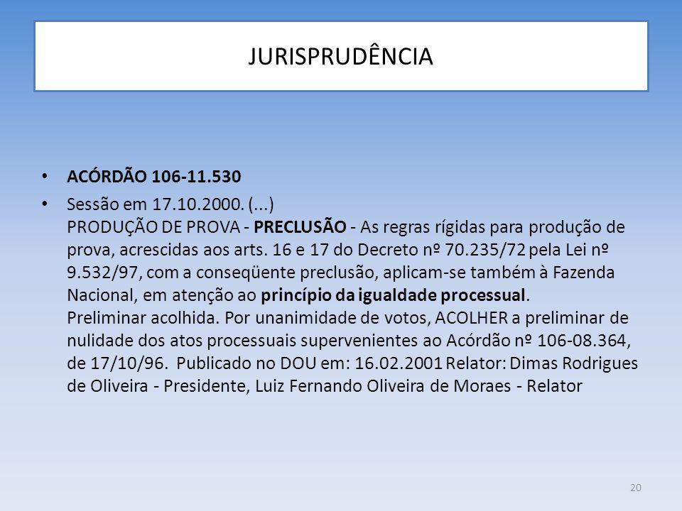 JURISPRUDÊNCIA ACÓRDÃO 106-11.530