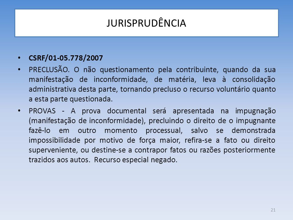 JURISPRUDÊNCIA CSRF/01-05.778/2007