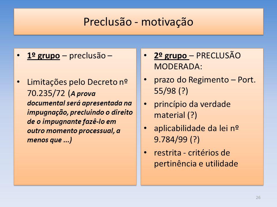 Preclusão - motivação 1º grupo – preclusão –
