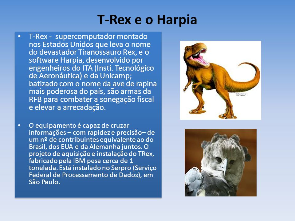 T-Rex e o Harpia