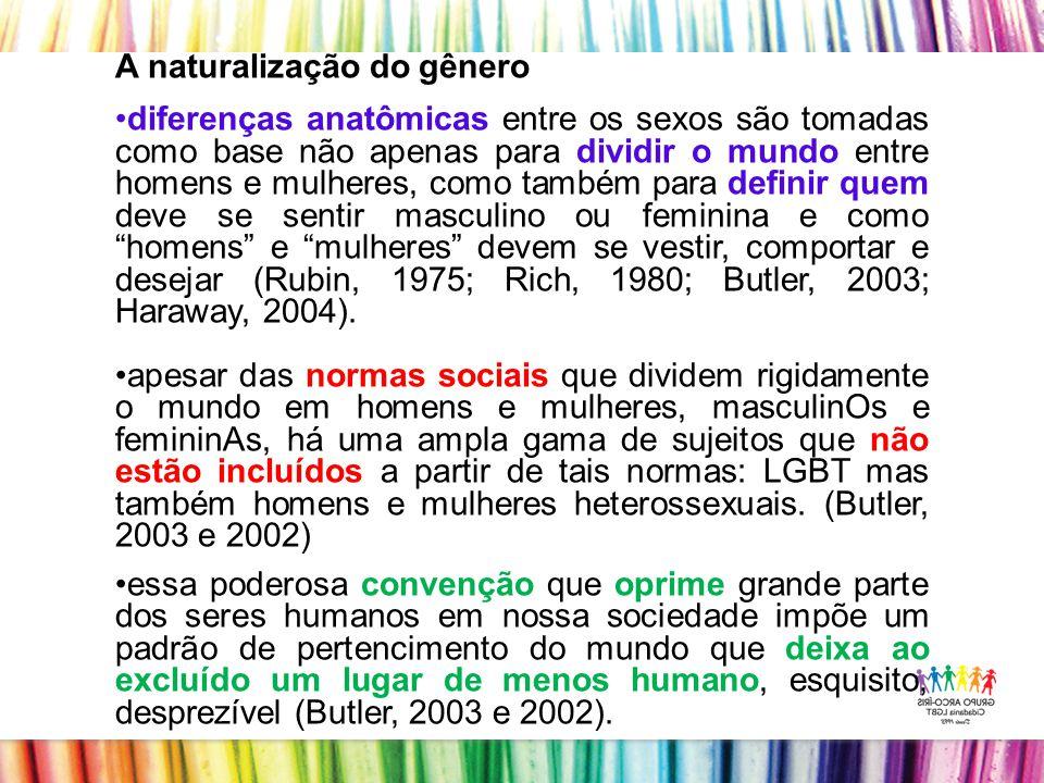 A naturalização do gênero