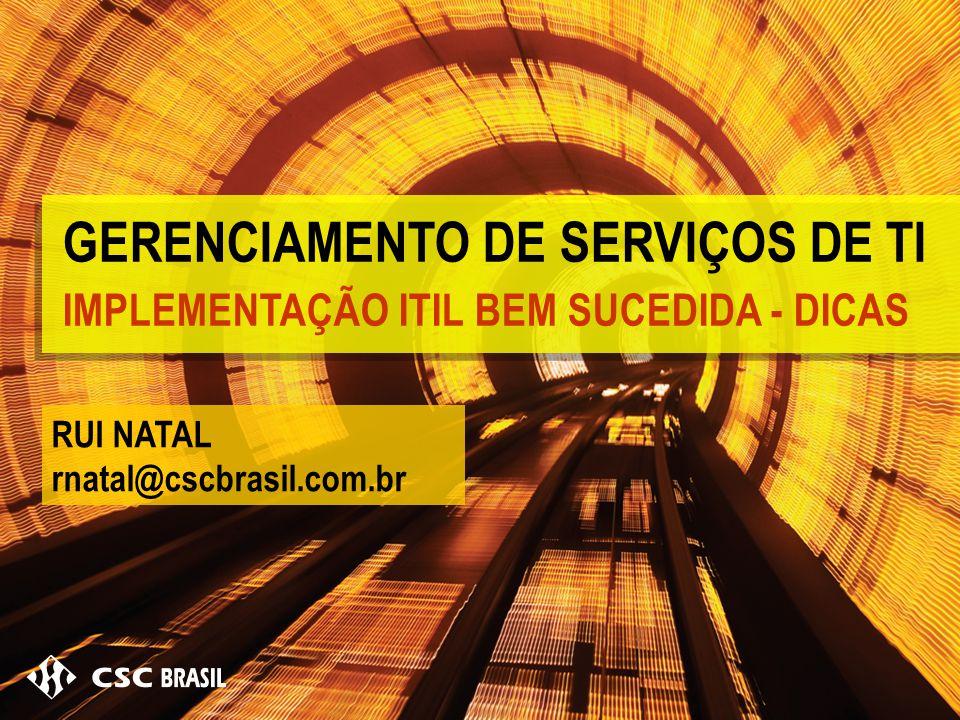 GERENCIAMENTO DE SERVIÇOS DE TI IMPLEMENTAÇÃO ITIL BEM SUCEDIDA - DICAS