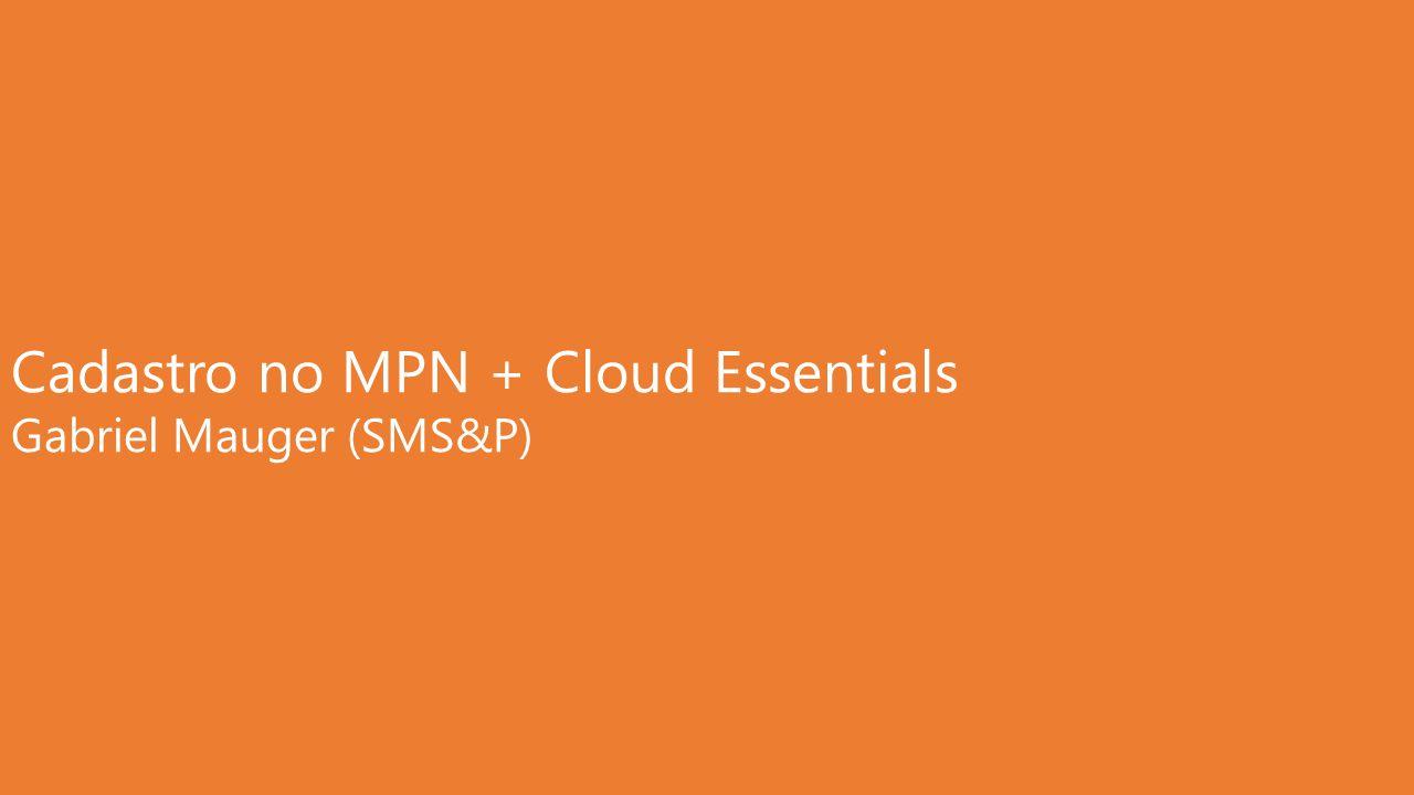 Cadastro no MPN + Cloud Essentials